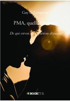 PMA, quelle filiation? - Couverture de livre auto édité