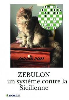 Zébulon : un système contre la Sicilienne  - Couverture de livre auto édité