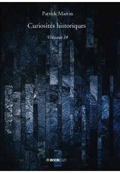 Curiosités historiques - Couverture de livre auto édité