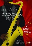 Couverture du livre autoédité Du jazz ? D'accord, mais...