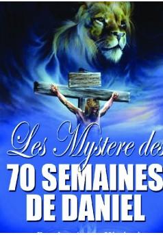 LES MYSTERES DE SOIXANTE-DIX SEMAINES DE DANIEL - Couverture de livre auto édité