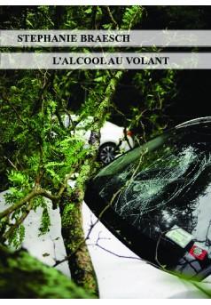 L'alcool au volant - Couverture de livre auto édité