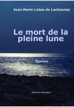LE MORT DE LA PLEINE LUNE - Couverture de livre auto édité