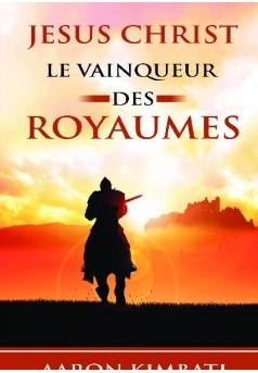 CHRIST LE VAINQUEUR DES ROYAUMES - Couverture de livre auto édité