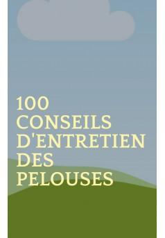 100 conseils d'entretien des pelouses - Couverture Ebook auto édité