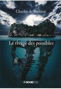 Le rivage des possibles - Couverture de livre auto édité