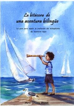 La bitácora de una aventura bilingüe - Couverture Ebook auto édité