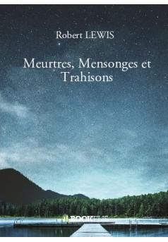 Meurtres, Mensonges et Trahisons - Couverture de livre auto édité