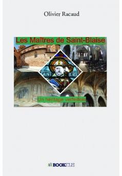 Les Maîtres de St Blaise - Couverture de livre auto édité