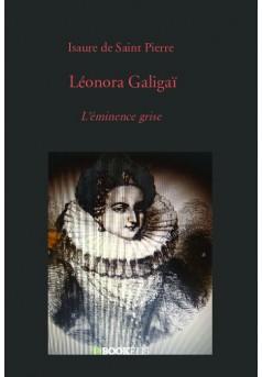 Léonora Galigaï - Couverture de livre auto édité