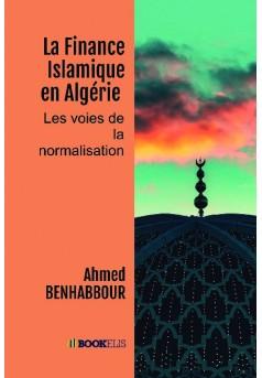 La Finance Islamique en Algérie  - Couverture de livre auto édité