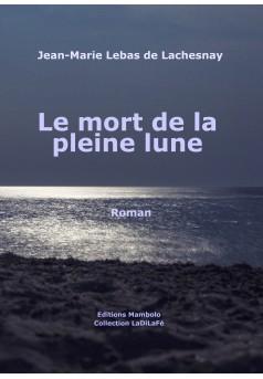 LE MORT DE LA PLEINE LUNE - Couverture Ebook auto édité