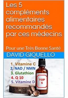 Les 5 compléments alimentaires recommandés par ces médecins - Couverture Ebook auto édité