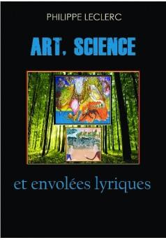 Art, Science et envolées lyriques - Couverture de livre auto édité
