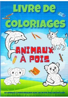 Livre de coloriages animaux à pois - Couverture de livre auto édité
