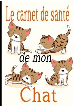 Le carnet de santé de mon chat - Couverture de livre auto édité