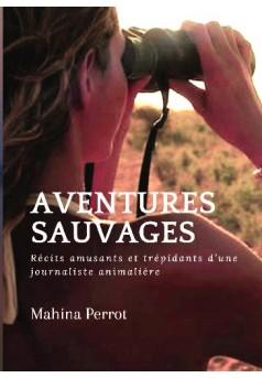 Aventures Sauvages - Couverture de livre auto édité