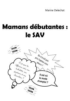 Mamans débutantes : le SAV - Couverture Ebook auto édité