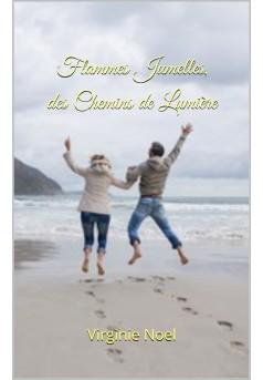 Flammes Jumelles, des Chemins de Lumière - Couverture Ebook auto édité