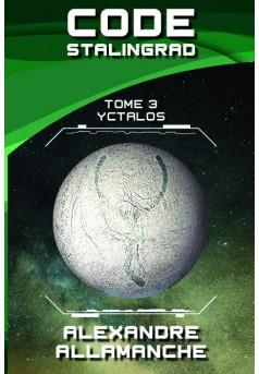 CODE STALINGRAD - TOME 3 - Couverture de livre auto édité