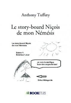 Le story-board Niçois de mon Némésis  - Couverture de livre auto édité