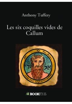 Les six coquilles vides de Callum  - Couverture de livre auto édité
