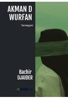 Akman d wurfan - Couverture de livre auto édité