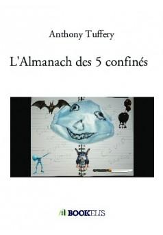 L'Almanach des 5 confinés  - Couverture de livre auto édité