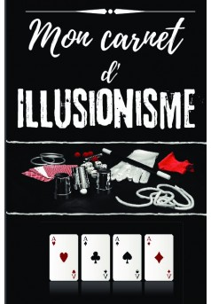 Mon carnet d'illusionnisme - Couverture de livre auto édité