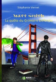 Matt Smith  La quête du Grimoire Défendu - Couverture de livre auto édité