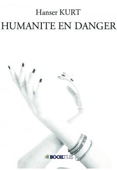 HUMANITE EN DANGER - Couverture de livre auto édité