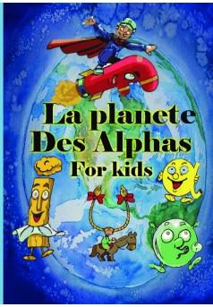 LA PLANETE DES ALPHAS  - Couverture de livre auto édité