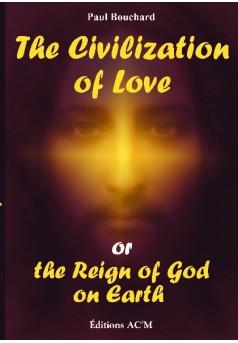 The Civilization of Love or the Reign of God on Earth - Couverture de livre auto édité