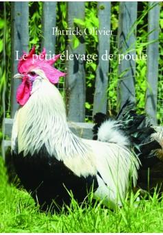 Le petit élevage de poule - Couverture de livre auto édité