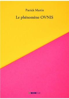 Le phénomène OVNIS - Couverture de livre auto édité