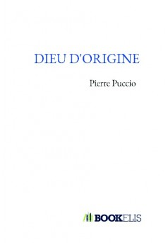 DIEU D'ORIGINE - Couverture de livre auto édité