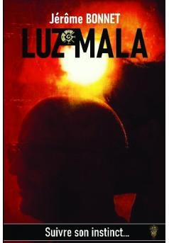 Luz Mala - Couverture de livre auto édité