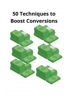 50 Techniques to Boost Conversions - Couverture Ebook auto édité