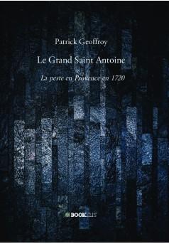 Le Grand Saint Antoine - Couverture de livre auto édité