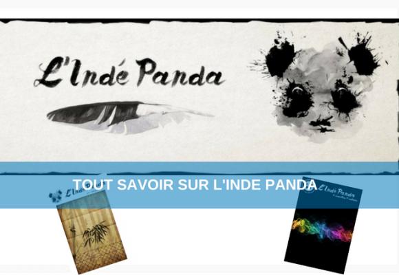Vous saurez tout sur L'Indé Panda