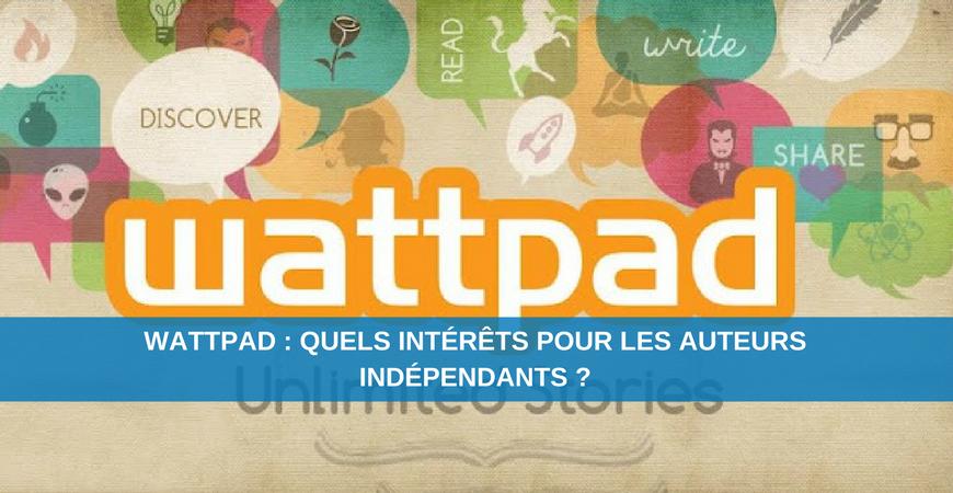 Wattpad : quels intérêts pour les auteurs indépendants ?