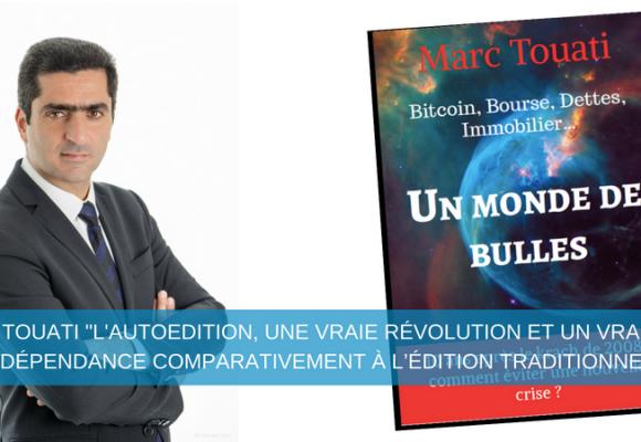 L'économiste Marc Touati publie son nouveau livre en autoédition