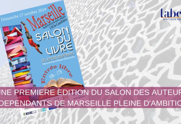 Première édition du Salon du Livre des Indépendants de Marseille le 27 octobre 2019