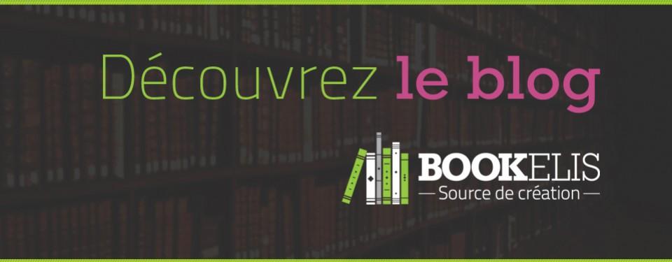 Bienvenue sur le blog de Bookelis !